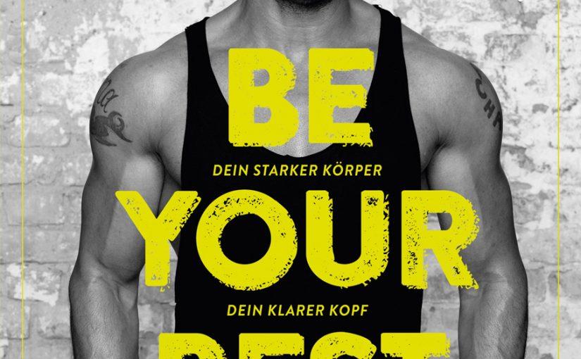 """Gewinnspiel zur Buchveröffentlichung """"BE YOUR BEST"""" von Detlef Soost"""